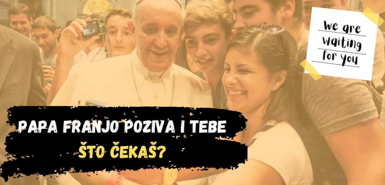 papa Franjo poziva i tebe